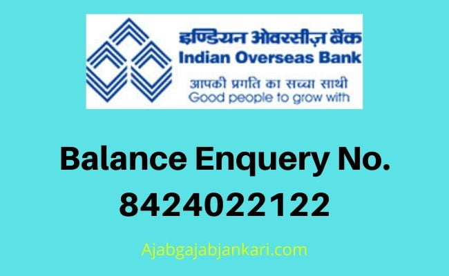 Indian Overseas Bank Balance Check Number